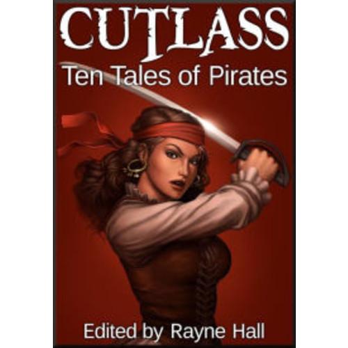 Cutlass: Ten Tales of Pirates