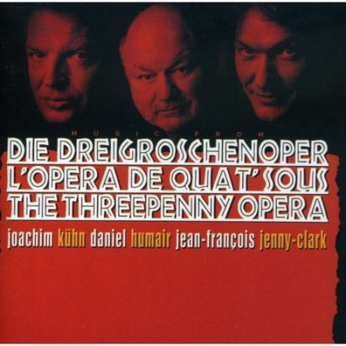 Music From The Threepenny Opera - Die Dreigroschenoper - L'Opera de Quat'sous