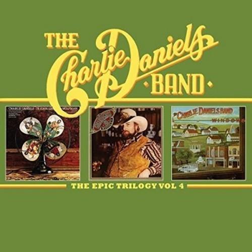 Charlie Band Daniels - Epic Trilogy Vol 4 (CD)