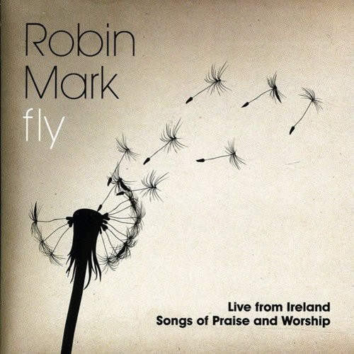 Fly: Live From Ireland: Songs Of Praise And Worship [CD]