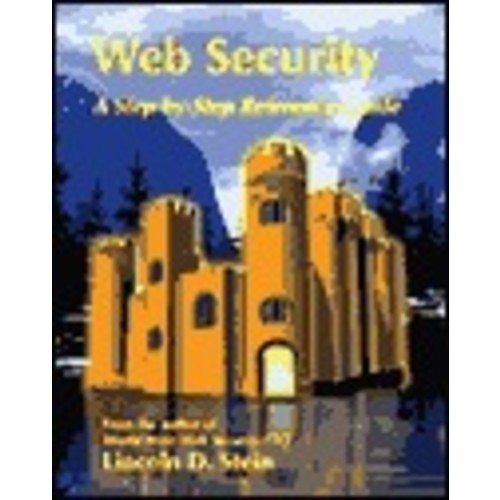 Web Security: A Step-by-Step Reference Guide / Edition 1