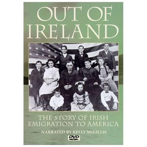 Out of Ireland-Story of Emigration Into America
