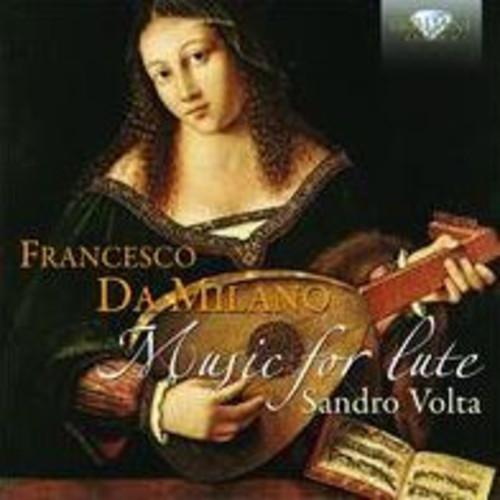 Francesco Da Milano - Da Milano: Music for Lute
