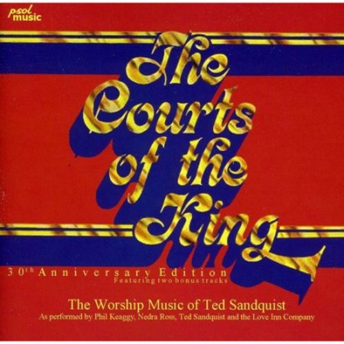 The Courts of the King [30th Anniversary Edition] [CD]