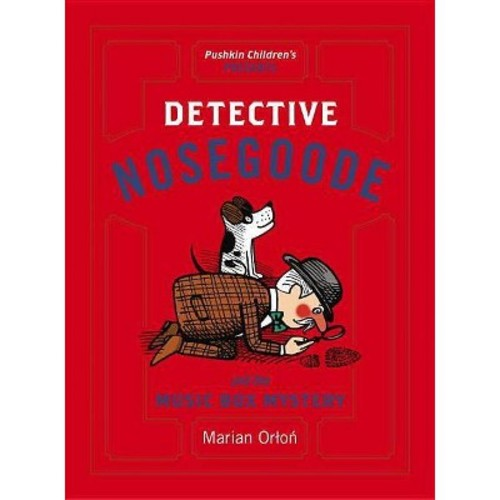 Detective Nosegoode and the Music Box Mystery (Paperback) (Marian Orton)