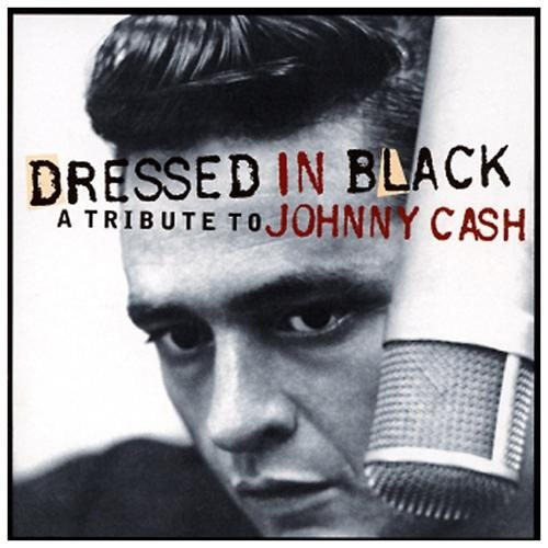Dressed in Black - A Tribute to Johnny Cash CD (2002)