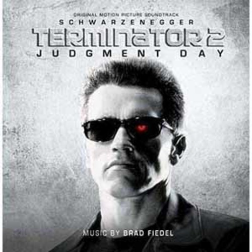Brad Fiedel - Terminator 2: Judgment Day (Original Soundtrack) [Audio CD]