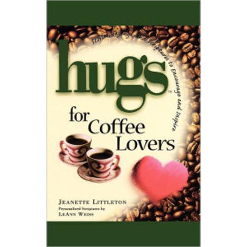 Hugs For Coffee Lovers
