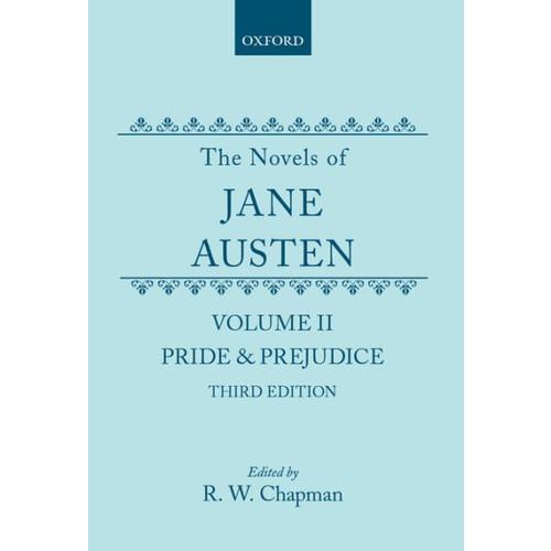The Novels of Jane Austen: Volume II: Pride and Prejudice