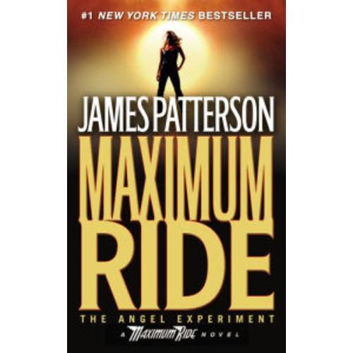 The Angel Experiment (Maximum Ride Series #1)