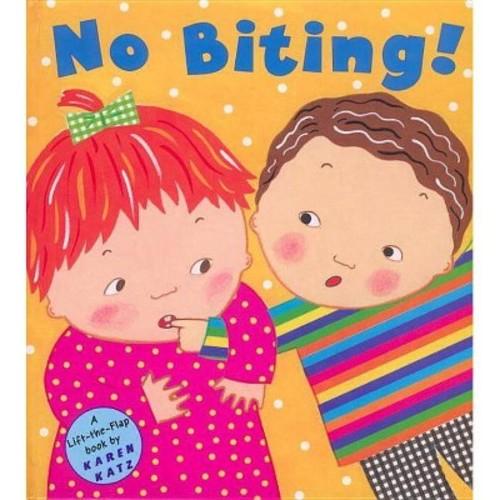 No Biting! (Hardcover) (Karen Katz)
