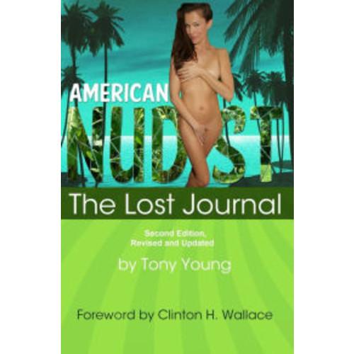 American Nudist: The Lost Journal