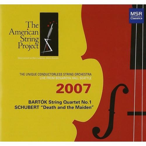 Bartok: Schubert String Quartet No.1; Schubert: Death and the Maiden - Live 2007