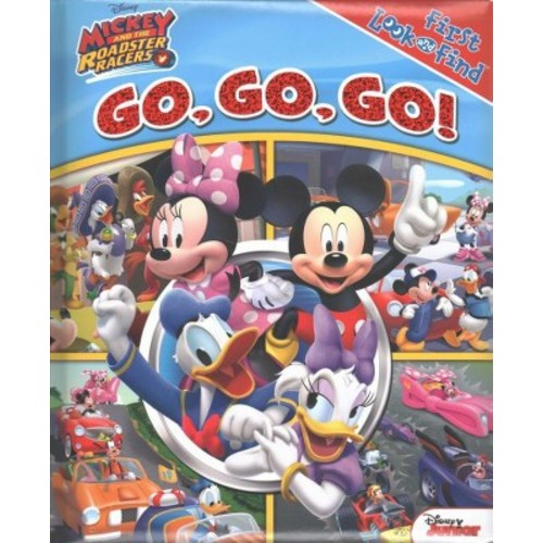 Mickey and The Roadsters Racer! : Go, Go, Go (Hardcover) (Veronica Wagner)