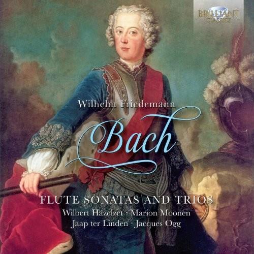 Wilhelm Friedemann Bach - Bach: Flute Sonatas & Trios