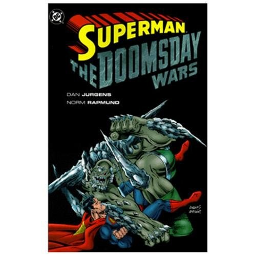 Superman: The Doomsday Wars Dan Jurgens