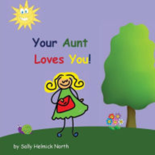 Your Aunt Loves You!