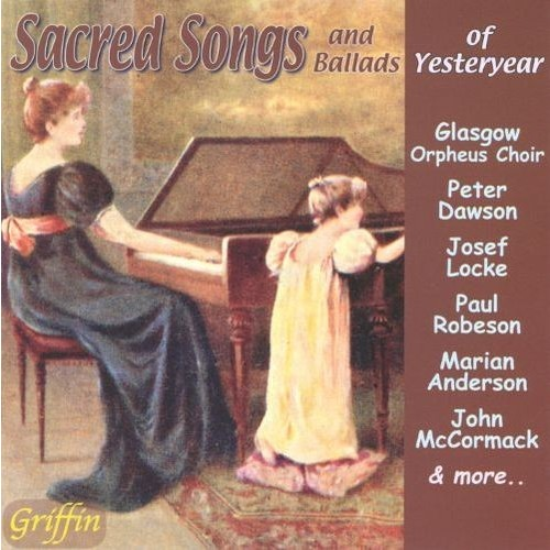 Sacred Songs and Ballads of Yesteryear [CD]
