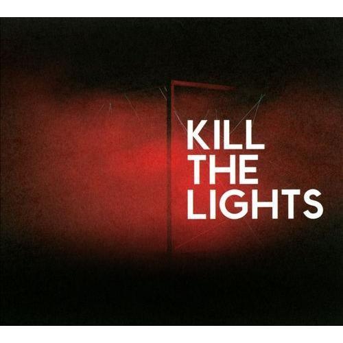 Kill the Lights [CD]