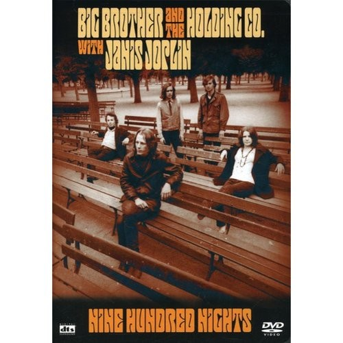 Nine Hundred Nights - Big Brother and the Holding Co. with Janis Joplin