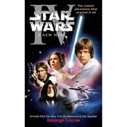 Star Wars : A New Hope (Reprint) (Paperback) (George Lucas)
