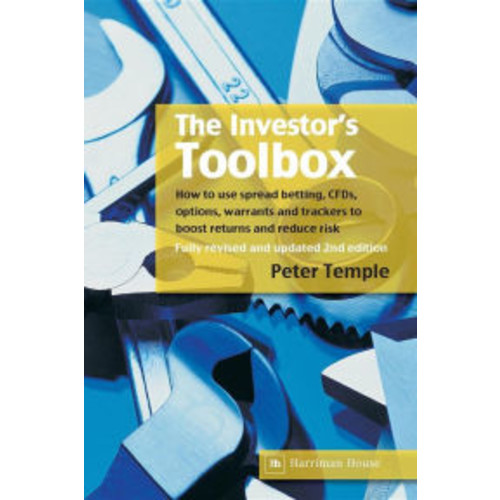 The Investor's Toolbox: How to Use Spread Betting, CFDs, Options, Warrants and Trackers to Boost Returns and Reduce Risk / Edition 2