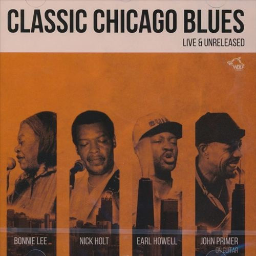Classic Chicago Blues: Live and Unreleased [CD]