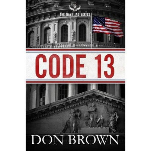 Code 13 ( The Navy Jag Series) (Paperback)