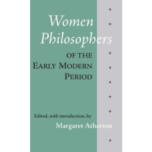 Women Philosophers of the Early Modern Period / Edition 1