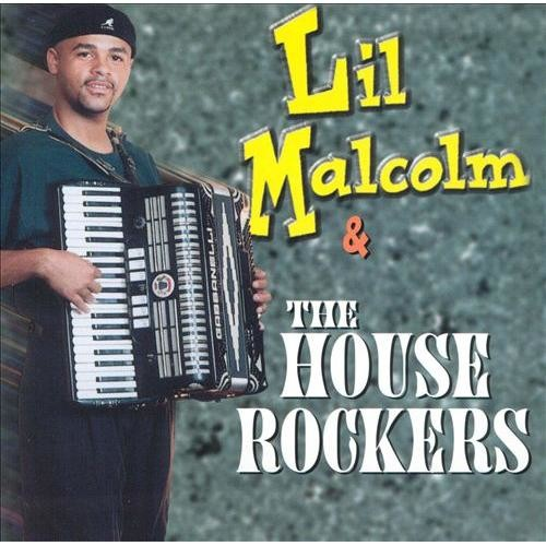 Lil Malcolm & The House Rockers [CD]