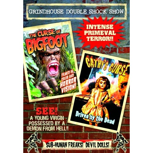 Grindhouse Double Feature: The Curse of Bigfoot/Cathy's Curse [DVD]