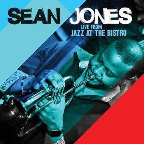 Sean Jones - Live From Jazz At The Bistro (CD)
