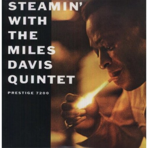 Steamin; With The Miles Davis Quintet