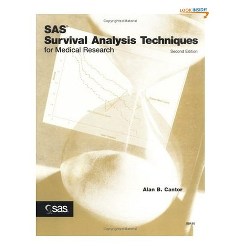 SAS Survival Analysis Techniques for Medical Research, Second Edition