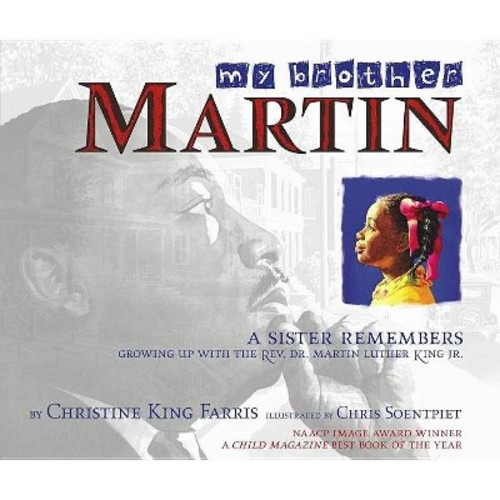 My Brother Martin A Sister Remembers Growing Up With The Rev. Dr. Martin Luther King Jr.