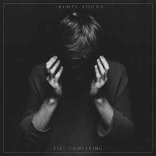 Jaymes Young - Feel Something [Audio CD]