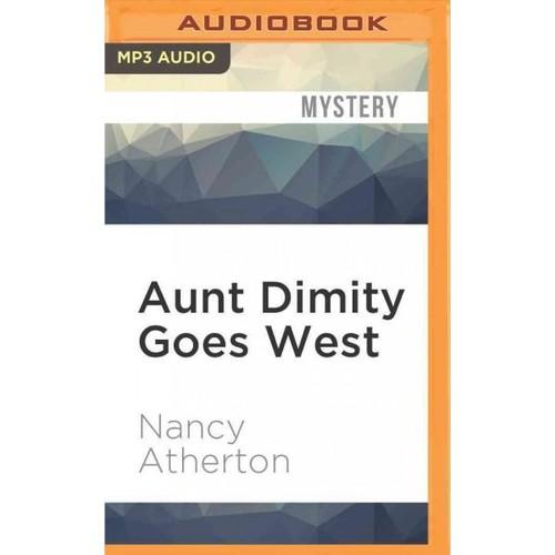 Aunt Dimity Goes West (CD-Audio)