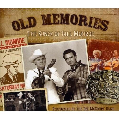 Memories: The Songs of Bill Monroe