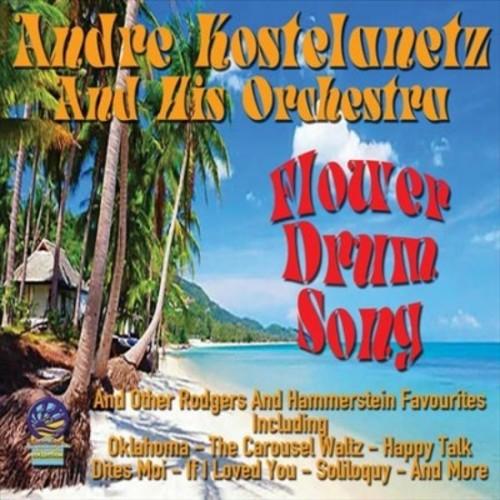 Andre Kostelanetz - Flower Drum Song (CD)