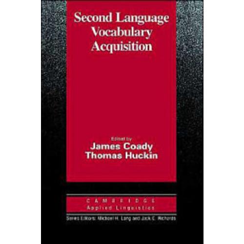 Second Language Vocabulary Acquisition: A Rationale for Pedagogy
