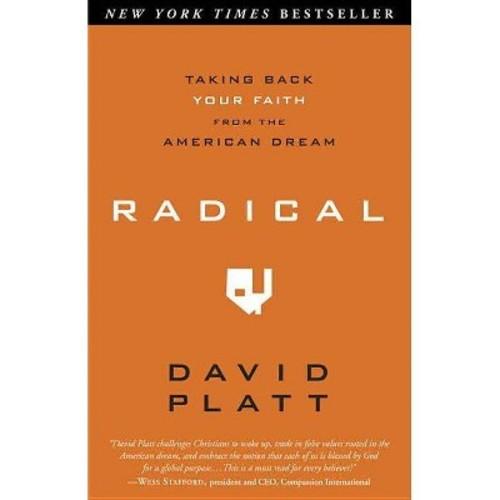 Radical (Paperback) by David Platt