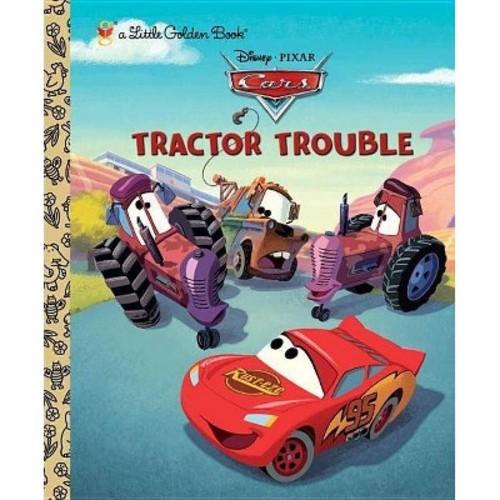 Tractor Trouble (Disney/Pixar Cars) (Little Golden Book)