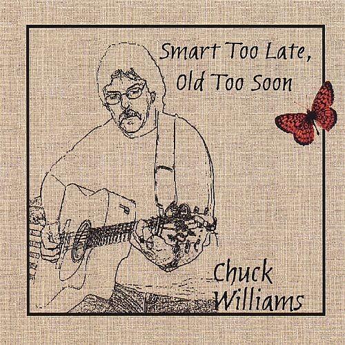 Smart Too Late, Old Too Soon [CD]