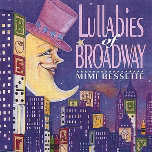 Lullabies of Broadway [CD]
