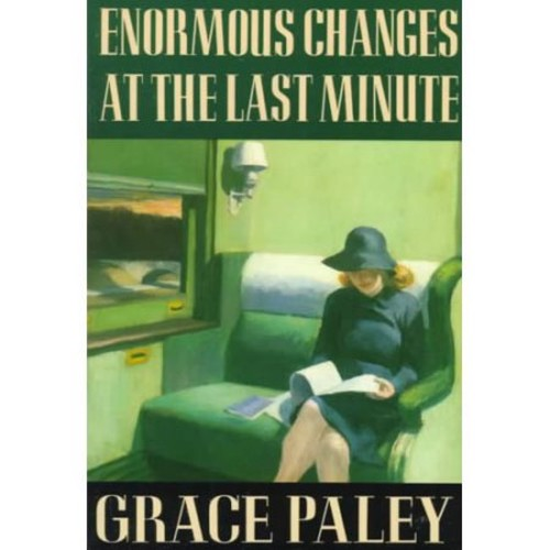 Enormous Changes at the Last Minute: Stories
