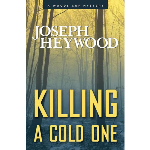 Killing a Cold One (Woods Cop Series #9)