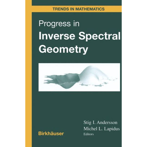 Progress in Inverse Spectral Geometry / Edition 1