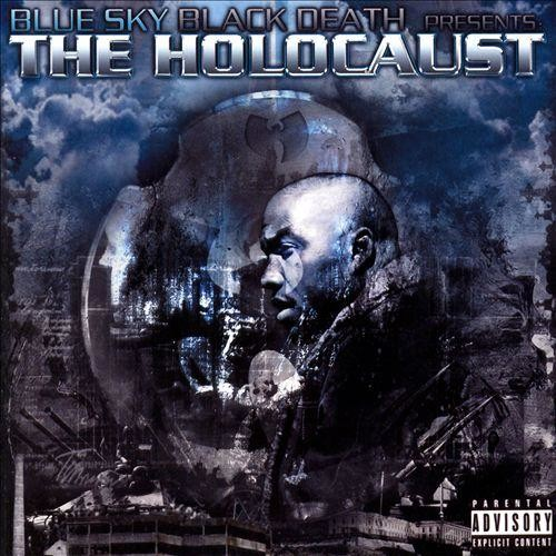 Blue Sky Black Death Presents the Holocaust [CD] [PA]