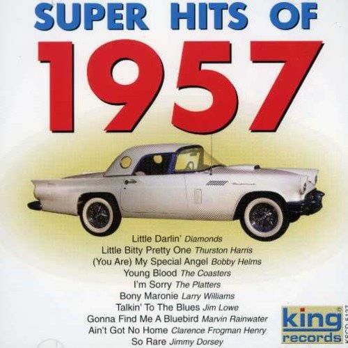 Super Hits of 1957 [CD]