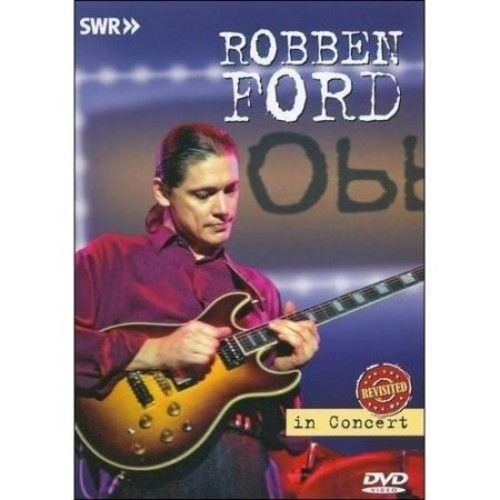 Robben Ford: In Concert